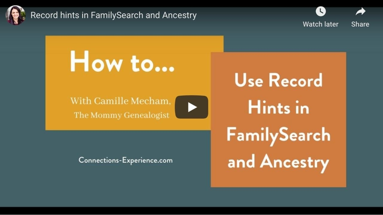 How to Use Record Hints in FamilySearch and Ancestry