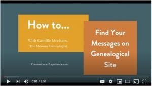 Find Your Messages on a Genealogical Site