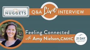 Feeling Connected Series - Mental Health Nuggets